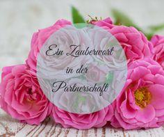 Zauberwort, Danke, Anerkennung, Liebe, Partnerschaft http://veronikakrytzner.de/zauberwort/
