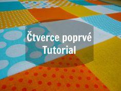 Užitečný foto-návod pro všechny, kteří chtějí začít s patchworkem. Jednoduše a krok po kroku!  #tutorial #patchwork