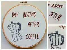 Modern Embroidery hoop art  day begins after by Gluckhandmade, €30.00
