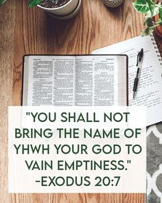 Exodus 20:7 - one of the ten commandments is to not use the name of YHWH in vain, do you know what the means? | Land of Honey
