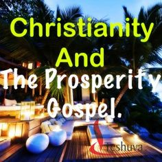 The prosperity gospel.