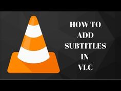How to hardcode subtitles with VLC media player - YouTube