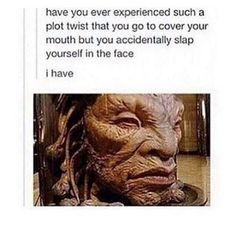 The face of Boe. yes! biggest plot twist ive ever experienced