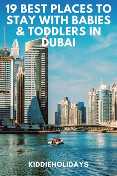 Discover the best baby and toddler friendly hotels in Dubai including amazing hotels with waterparks, near the beach and with a creche for babies. #babyfriendly #toddlerfriendly