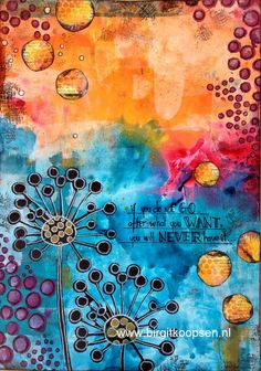 GORGEOUS DANDELION PAGE {LOVE the COLORS,  LOVE the DANDELIONS, LOVE the QUOTE,  LOVE THIS PAGE!!!!  ~ Belle}