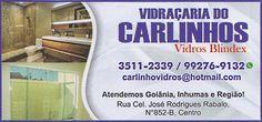 Eu recomendo Vidraçaria do Carlinhos- Centro, #Inhumas, #Goiás, #Brasil
