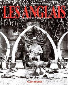 LES ANGLAIS LA TRAVERSEE DU SIECLE de Brian Moynahan https://www.amazon.fr/dp/222609380X/ref=cm_sw_r_pi_dp_x_yCtnzbFF7YST9