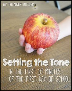 Setting the Tone in the First 10 Minutes of the First Day of School, from The Thinker Builder