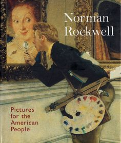 ROCKWELL, N: Norman Rockwell: Pictures for the American People
