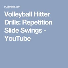 Volleyball Hitter Drills: Repetition Slide Swings - YouTube