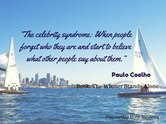 Passionate Book Reviews: 15 Quotes From Paulo Coelho's 'The Winner Stands Alone'
