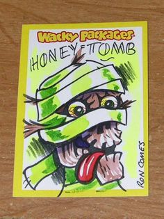 WACKY PACKAGES SKETCH CARD RON COMES HONEY TOMB MUMMY MONSTER TOPPS FREE SHIP