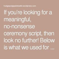 Wedding Quotes : Picture Description If you're looking for a meaningful, no-nonsense ceremony script, then look no further! Wedding Ceremony Ideas, Order Of Wedding Ceremony, Wedding Mc, Wedding Readings, Wedding Tips, Perfect Wedding, Wedding Ceremonies, Trendy Wedding, Wedding Stuff