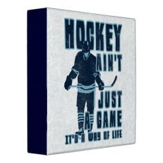 Hockey Ain't Just A Game, It's A Way Of Life 3 Ring Binder. Check out this vinyl binder, great for school and college, or for keeping trading cards and photos, and many more uses. #hockey #gamefacegear #icehockey