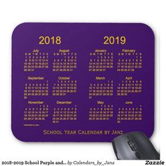 Class of 2018 Purple and Gold Calendar by Janz Mouse Pad Custom Calendar, School Calendar, School 2017, Class Of 2018, New Employee, Calendar Design, Custom Mouse Pads, Shopping Day, Just Kidding