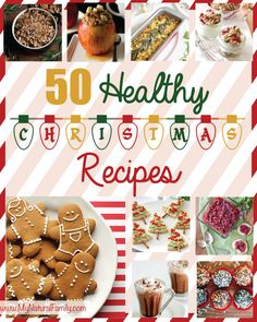 50 of the Best Healthy Christmas Recipes - Enjoy the Holidays Without Getting a Santa Belly