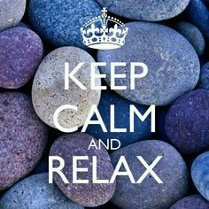KEEP CALM AND RELAX . Another original poster design created with the Keep Calm-o-matic. Buy this design or create your own original Keep Calm design now. Keep Calm And Relax, Keep Calm And Love, Keep Calm Posters, Keep Calm Quotes, Relax Quotes, Family Quotes, Life Quotes, Cousins Quotes, Quotes Quotes