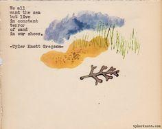 Typewriter Series #158 by Tyler Knott Gregson