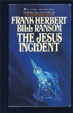 The Jesus Incident, by Frank Herbert & Bill Ransom