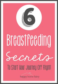 Secrets to Successful Breastfeeding - Happy Home Fairy Breastfeeding Stories, Happy Home Fairy, Nursing Tank, Lactation Consultant, Nicu, Baby Needs, 3 In One, Pumping, Program Design