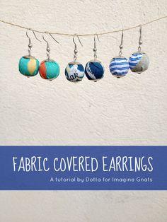 DIY: fabric covered earrings tutorial    imagine gnats