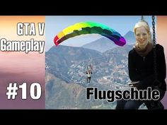 Letsplay GTA 5 #10 #Flugschule #Fallschirmsprung - oho, ich falle.. ah, nein, ich fliege! :D - YouTube