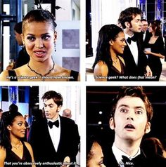 """""""Oh. Nice."""" The Doctor is the most geeky science geek to ever geek. But I have a feeling this is actually David Tennant speaking."""