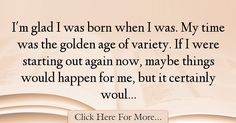 Carol Burnett Quotes About Age - 545