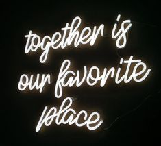together is our favorite place  by Echo Neon Studio