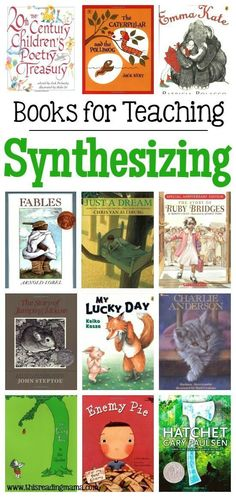 Great Books and Mentor Texts for Teaching Synthesizing More