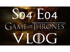Vlogul pentru episodul 4 din sezonul 4 Game of Thrones!!!