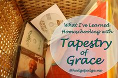 What I've Learned Homeschooling With Tapestry of Grace