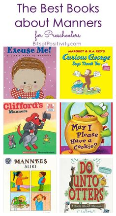 Manners book recommendations for parents and teachers of preschoolers; post includes manners teaching resources.