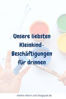 Unsere liebsten Kleinkind-Beschäftigungen für drinnen Zweijähriges Kind, Our Baby, Little Ones, Children, Kids, Kindergarten, Personal Care, Ursula, Montessori