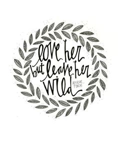 Love her but leave her wild To Kill a by SwedishUmbrella on Etsy