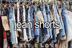 Jean shorts #ShitILove