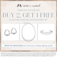 Get gifting with Buy 2, Get 1 Free. Shop my boutique!  Holiday shopping made easy!! www.chloeandisabel.com\boutique\kellycress