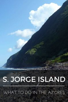 """What to do in the Azores: Sao Jorge Island"" is the fifth installment of a series of nine blog posts about the Azores islands. The posts are meant to give you a detailed overview of each one of them to help you plan your trip, whether you decide to visit one, two, or all nine."