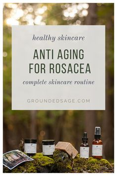 anti aging skin care routine for rosacea. naturally reduce redness with healthy botanical beauty face products. Skincare treatments, rosacea remedies for your daily life. How to get rid of rosacea with a natural antiaging regiment. Includes moisturizer, cleanser, serum, night cream, and recommendations for the best rosacea products based on your skin type.