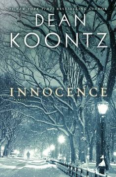 Innocence by Dean Koontz 1/11/14  Great book!