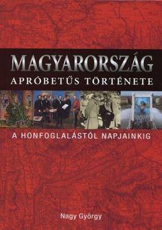 Nagy György - Magyarország apró betűs története