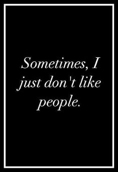 Mostly True, bkuz most are dicks! They don't have Respect for anyone or anything & really don't know the concept of the word. I just wanna push people's faces through the back of their head. Quotes To Live By, Me Quotes, Funny Quotes, Introvert Problems, Mein Style, Life Rules, True Facts, Work Humor, Amazing Quotes