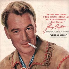 UNCONQUERED (1947) - Gary Cooper endorses Chesterfield cigarettes in magazine ad.