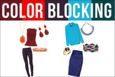 Tips from Toni on building the perfect colorblocked look: I like to choose colors close together on the color wheel ... For example, try a turquoise top with cobalt blue jeans. I also love to pair shades of the same color together, ie, a red top with a pink pencil skirt. Remember, opposites attract!