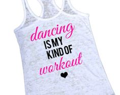 Burnout Tank Top. Dancers Turn Out Better. by strongconfidentYOU