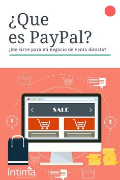 Muchos se preguntan que es PayPal y si les sirve para crecer su negocio de venta directa. Hoy, te contamos sobre las ventajas y beneficios de usar PayPal.