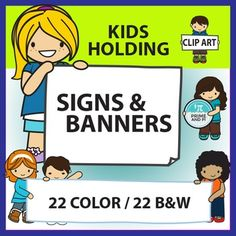 This set includes cute kids holding signs and banners. No need to buy 2 separate sets of signs and banners--both are included here! Signs are great for short words, letters, numbers or symbols. Banners are great for phrases, titles, or longer words. INCLUDED IN THIS SET:-7 banners with various combinations of boys and girls-2 bonus banners-1 blue for white text and 1 with an extra kid (which brings the total to 24 color/24 B&W files!)-15 kids holding various types of signs, such as scrol...