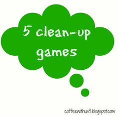 5 clean-up games from Coffee With Us 3 / Five tried & true games that get kids cleaning from a mom of 4! #kids #cleaning #games