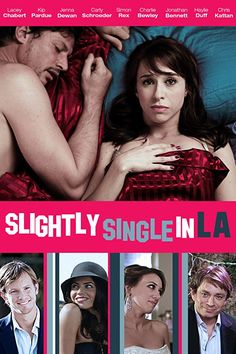 Shop Slightly Single in L. [Blu-ray] at Best Buy. Find low everyday prices and buy online for delivery or in-store pick-up. Kip Pardue, Carly Schroeder, Jonathan Bennett, Haylie Duff, Lacey Chabert, Carly Simon, Jenna Dewan, The Duff, Comedy