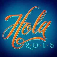 Hola 2015!! #lettering #vectorlettering #handlettering #typedaily #newyearseve #hello2015